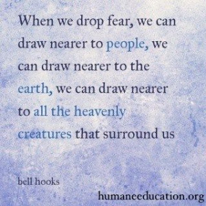 ... the heavenly #creatures that surround us -bell hooks #HumaneEducation