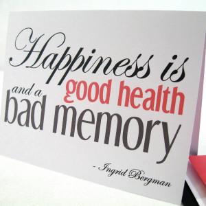 ... -than-a-good-health-and-a-bad-memory-11.jpg#bad%20memory%201500x1500
