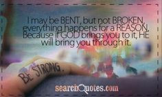 broken amazing god remember this god bring quotes worth god quotes ...