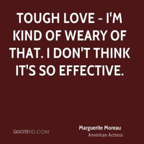 marguerite-moreau-marguerite-moreau-tough-love-im-kind-of-weary-of.jpg