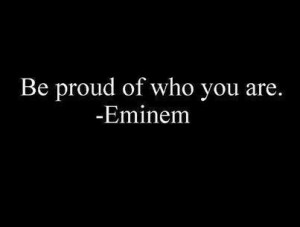 eminem, proud, quote, quotes, text
