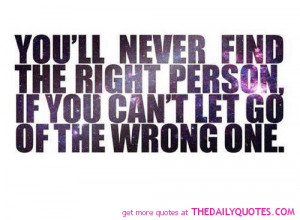 right-person-let-go-wrong-one-quote-picture-good-sayings-quotes-pics ...
