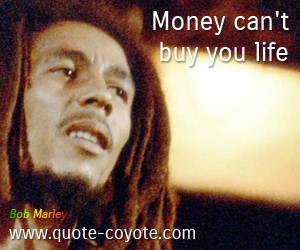 Bob Marley Quotes About Money
