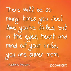 ... Quotes Boards, Supermom, Super Mom, Papersalt Quotes, Life Inspiration