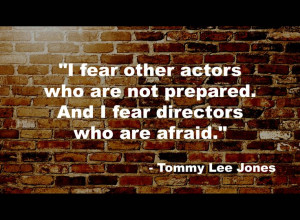 Tommy Lee Jones Quote