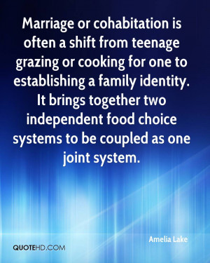 Marriage or cohabitation is often a shift from teenage grazing or ...