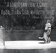 Goalie Sayings/Quotes