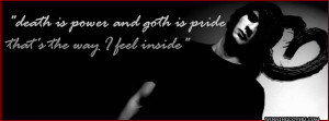 Goth Quotes Facebook Covers Death is power and goth is