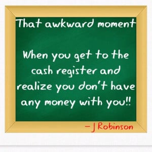 Funny quotes# That awkward moment...