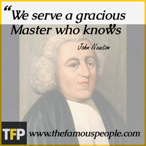 We serve a gracious Master who knows