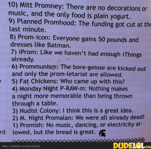Funny Prom Jokes http://www.addfunny.com/pictures/funny/2184054.html