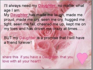 Need my Daughter, no matter what age i am...