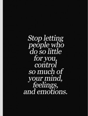 You control your mind Quotes and sayings