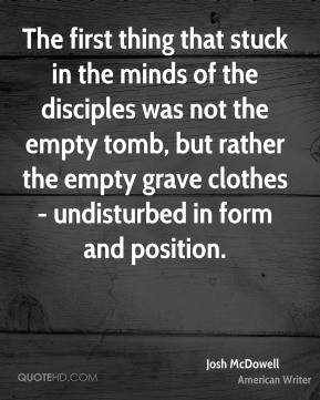 ... but rather the empty grave clothes - undisturbed in form and position