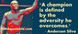 Comeback Quotes For Sports More anderson silva quotes.