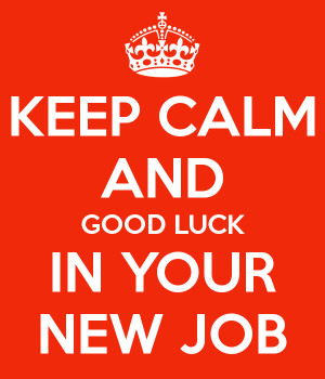 File Name : keep-calm-and-good-luck-in-your-new-job-11.png Resolution ...
