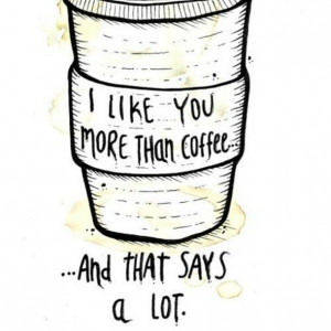 Related Pictures love you more than coffee funny quotes facebook ...