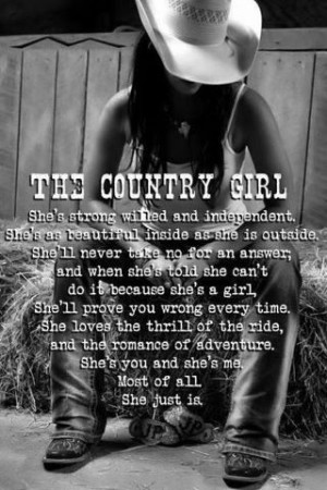 The country girl, beautiful, pretty, lady, quotes, sayings