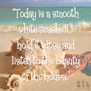 ... Beach #Summer #Sand #Seashell #Quote #Love #Delmar #Berjheny