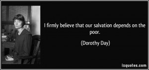 More Dorothy Day Quotes