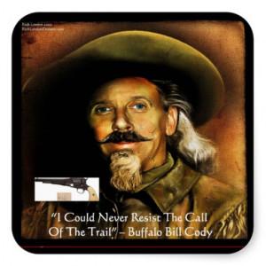 Buffalo Bill Cody His Gun & Quote Gifts & Cards Square Sticker