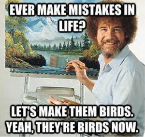 Bob Ross meme lol