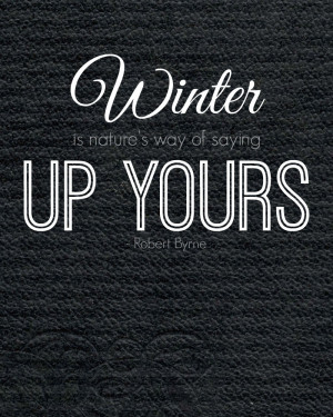 hate winter quotes i hate winter quotes viewing