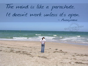 The Mind Is Like A Parachute