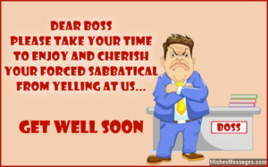 ... and cherish your forced sabbatical from yelling at us. Get well soon