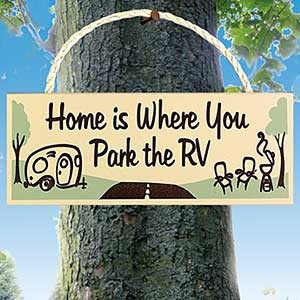 Home Is Where You Park The Rv Camping Quote