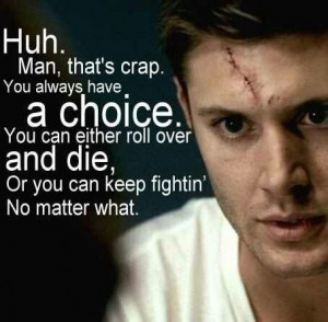 Dean | Bobby Quote | Supernatural