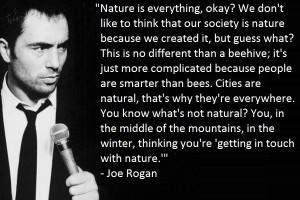 Joe Rogan on Nature –