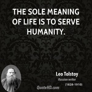 Leo Tolstoy Life Quotes