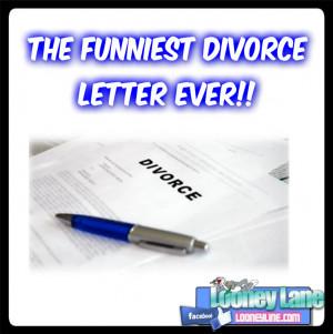 The Funniest Divorce Letter Ever
