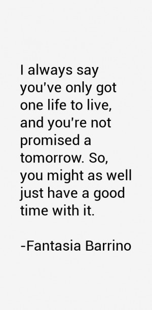Fantasia Barrino Quotes amp Sayings
