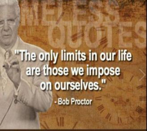 My Top 10 Bob Proctor Quotes