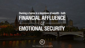 ... - Suze Orman Quotes on Real Estate Investing and Property Investment