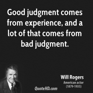 Will Rogers Experience Quotes