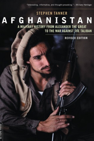 ... History from Alexander the Great to the War Against the Taliban