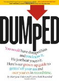 Dumped: A Guide to Getting Over a Breakup and Your Ex in Record Time!