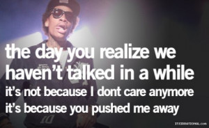 Wiz Khalifa Break Up Quotes (3)