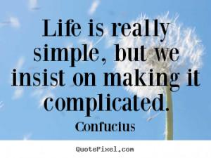 ... confucius more life quotes love quotes friendship quotes motivational