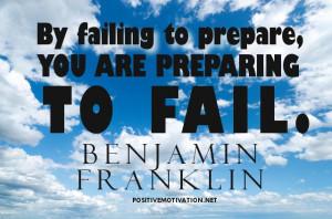 Planning Quotes - By failing to prepare, you are preparing to fail ...