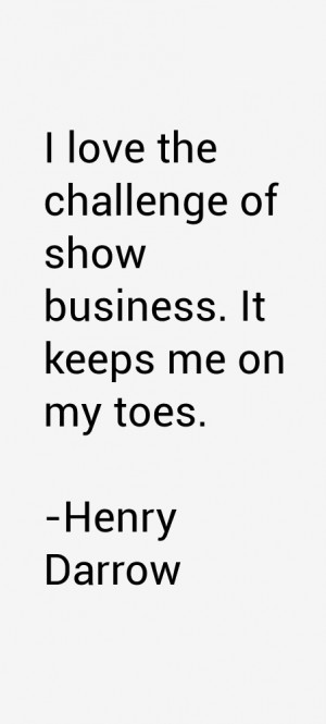Henry Darrow Quotes & Sayings