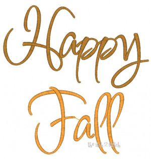 Happy Fall Sayings http://www.theitch2stitch.com/Happy-Fall_p_293.html