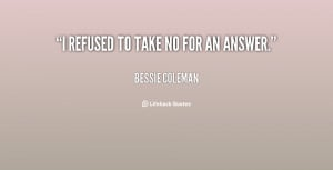 Quotes by Bessie Coleman