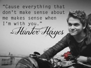 Wanted Hunter Hayes Quotes