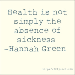 "The groundwork for all happiness is health"" -Leigh Hunt"
