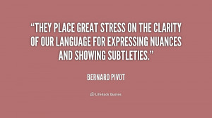 They place great stress on the clarity of our language for expressing ...