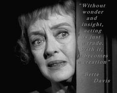Bette Davis - Movie Actor Quotes More